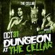 Dungeon at The Cellar | Halloween Night 10.31.2013