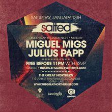SALTED Appreciation Night ft. Miguel Migs, Julius Papp