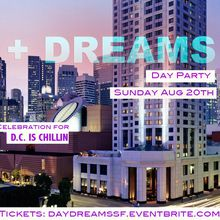 DAY + DREAMS Rooftop Patio Day Party