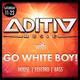 EDMatrix with ADITIV & Go White Boy!