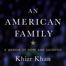 On Being American, with Gold Star Father and  DNC speaker Khizr Khan
