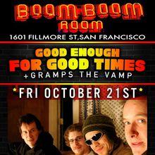 Good Enough for Good Times - feat: Robert Mercurio & Jeff Raines (of Galactic), S. Lott, J. Ashlar (+ Gramps the Vamp)