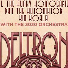 Deltron with the 3030 Orchestra
