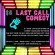 Last Call Comedy