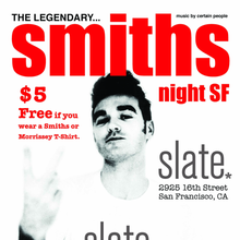 Smiths Night SF 1/18/14 @Slate Bar!
