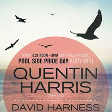 Pool Side Pride Day Party with Quentin Harris + David Harness