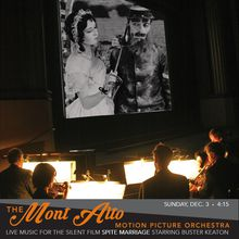 Buster Keaton in Spite Marriage with Mont Alto Motion Picture Orchestra