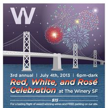 3rd Annual 4th of July - Red, White & Rosé Celebration @ The Winery SF