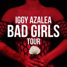 Iggy Azalea: Bad Girls Tour