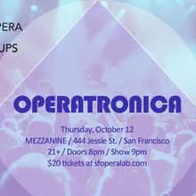 SF OPERA LAB POP-UP: OPERATRONICA
