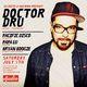 Doctor Dru (Jeudi/ Exploited)