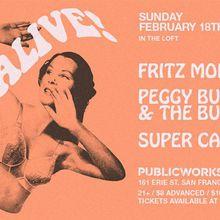 It's Alive! Fritz Montana, Peggy Bunker & The Bunkmates, Super Cassette