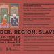 Gender. Region. Slavery.