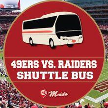 49ers vs. Raiders Shuttle Bus to Levi's Stadium