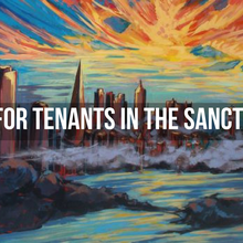 Fighting for Tenants in the Sanctuary City
