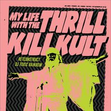 Thrill Kill Kult Live @ DNA Lounge