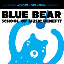BLUE BEAR SCHOOL OF MUSIC BENEFIT