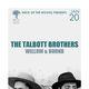 THE TALBOTT BROTHERS, Willow & Hound