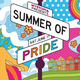 Mystopia Presents: Summer of Pride