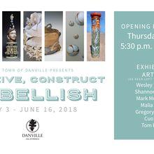 Construct Conceive Embellish: Art Exhibit Opening