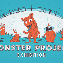 Monster Project Exhibition