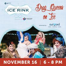 Drag Queens on Ice at Downtown Sacramento Ice Rink