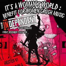 It's a Woman's World : Benefit for Women Crush Music