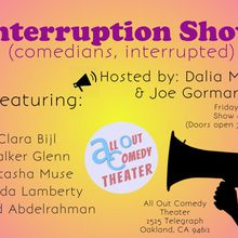 Interruption Show (comedians, interrupted)