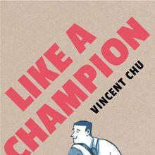 Vincent Chu / Like a Champion