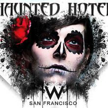 Haunted W San Francisco