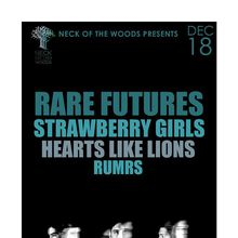 RARE FUTURES, Strawberry Girls, Hearts Like Lions, RUMRS
