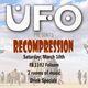 UFO Presents – Recompression