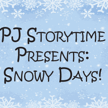 "PJ Storytime Presents ""Snowy Days"" in Santa Clara"