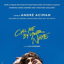 André Aciman / Call Me By Your Name + Enigma Variations