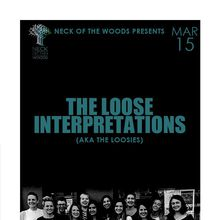 THE LOOSE INTERPRETATIONS (AKA THE LOOSIES)