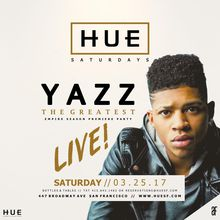 Hue Saturdays Empire Season Premiere Party with Yazz The Greatest