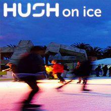 HUSH ON ICE! with DJ Mancub, King Most