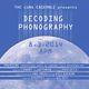 DECODING PHONOGRAPHY