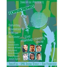 Corkscrewed Comedy: Stand-up & wine in the Inner Sunset