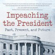 """""""Impeaching the President"""" A Conversation with Author Alan Hirsch in SF Jan 20th"""