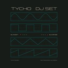 TYCHO DJ SET (SUNRISE SET) at 1015 FOLSOM