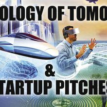 Technology of Tomorrow & Startup Pitch