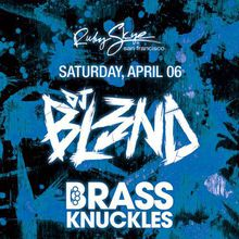 DJ BL3ND & BRASS KNUCKLES