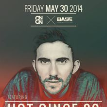 On & On   BASE Present: HOT SINCE 82 (Noir/Get Physical- UK)