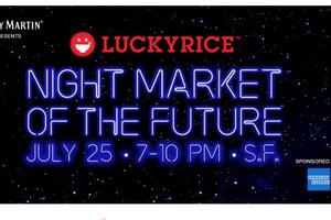 LUCKYRICE Night Market of t...