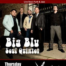 BIG BLU SOUL QUINTET - Live at Yoshi's SF Lounge