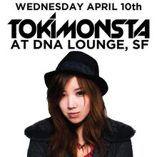 Tokimonsta Live @ DNA Lounge