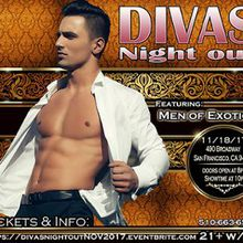 Divas Night Out! November 2017 With Men of Exotic