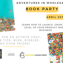 Book Launch Party for Adventures in Wholesale 2nd Edition!