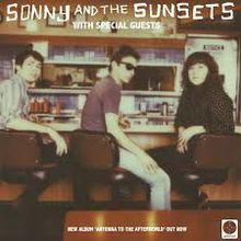 Sonny & The Sunsets and Warm Soda